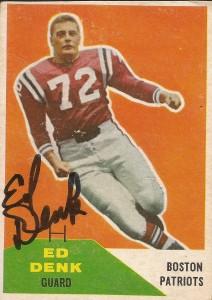 Ed Denk, autographed Fleer Boston Patriots football card.